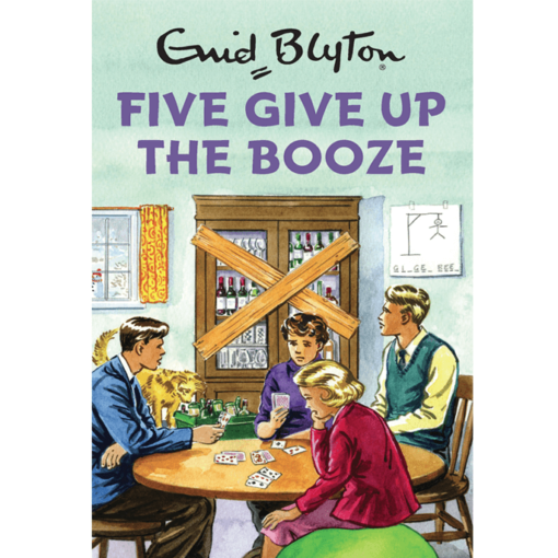 Book Enid Blyton Five Give Up the Booze
