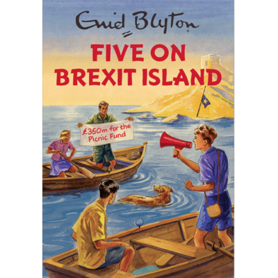 Enid Blyton Book Five On Brexit Island