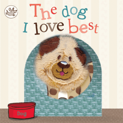 Finger Puppet Book The Dog I Love Best